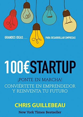 100€ Startup Chris Guillebeau Comprar libro online